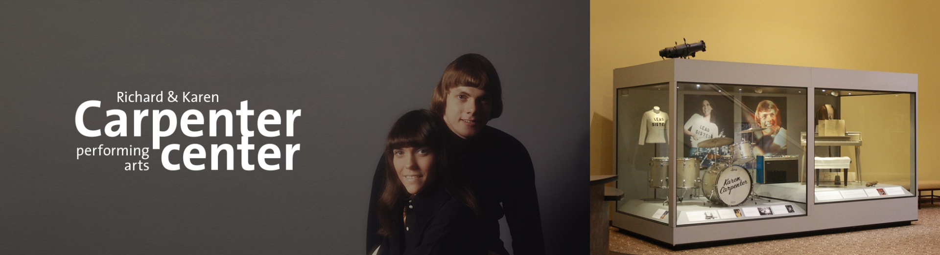 Carpenter Center logo, a photograph of Karen and Richard Carpenter, and a view of their instruments from the Carpenter Exhibit inside the Carpenter Center lobby.