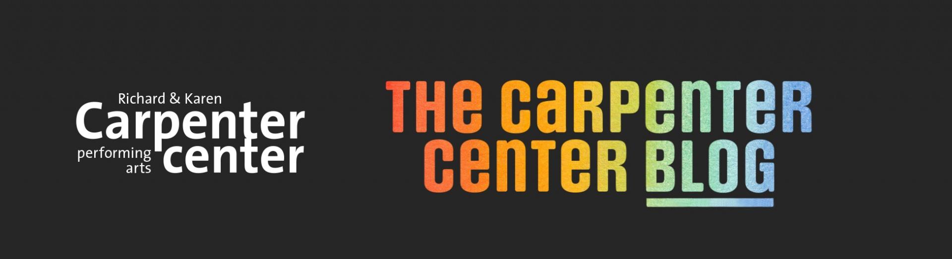 The Carpenter Center Blog